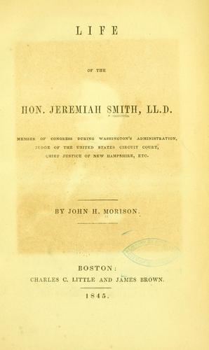 Life of the Hon. Jeremiah Smith by John Hopkins Morison