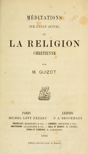 Méditations sur l'état actuel de la religion chrétienne