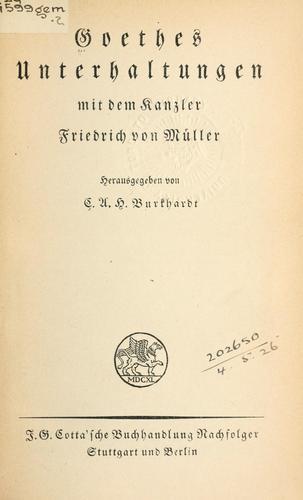 Unterhaltungen mit dem Kanzler Friedrich von Müller