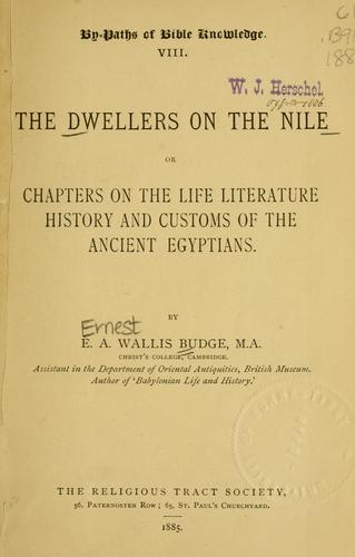 Download The dwellers on the Nile, or, Chapters on the life, literature, history and customs of the ancient Egyptians