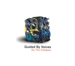 Do the Collapse by Guided by Voices