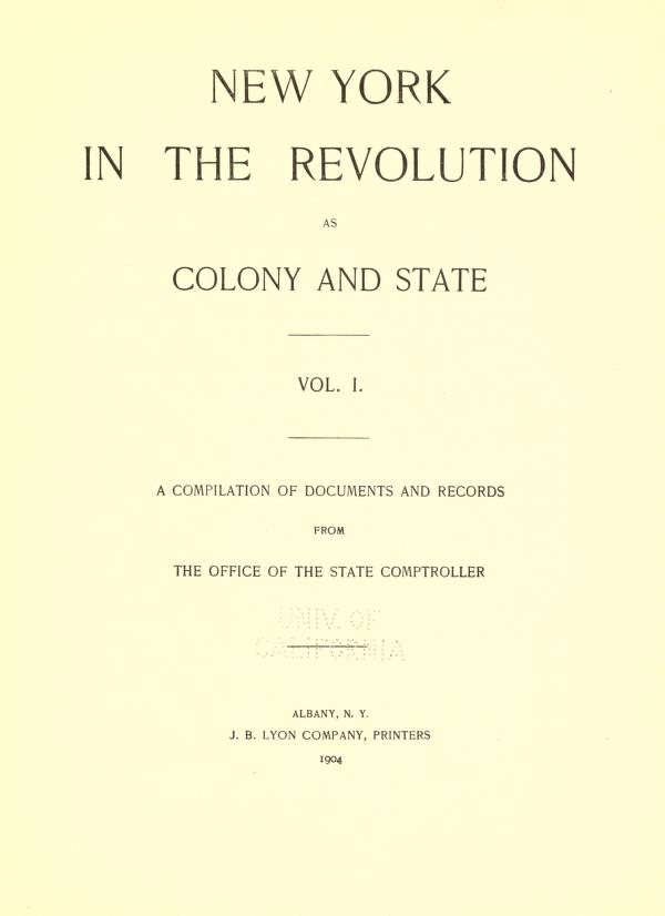 New York In The Revolution As Colony And State By Frederic Gregory Mather