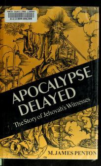 Cover of: Apocalypse delayed | M. James Penton