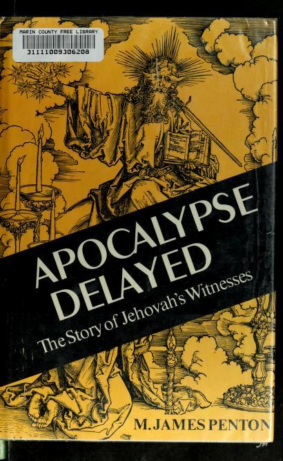 Apocalypse delayed by M. James Penton