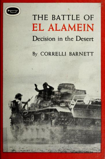The Battle of El Alamein by Correlli Barnett
