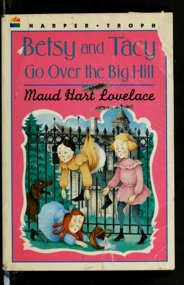 Image result for betsy and tacy go over the big hill book cover