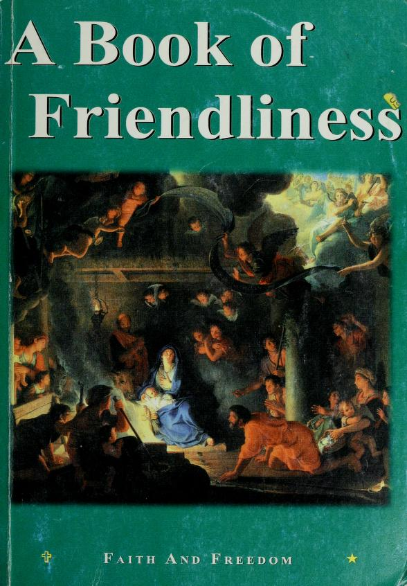 A book of friendliness by Mary Charlotte Sister, R.S.M.