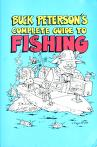 Cover of: Buck Peterson's complete guide to fishing