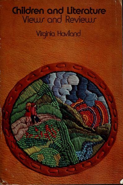 Children and literature by Virginia Haviland
