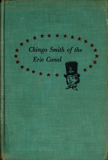 Chingo Smith of the Erie Canal by Samuel Hopkins Adams
