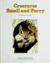 Cover of: Creatures small and furry