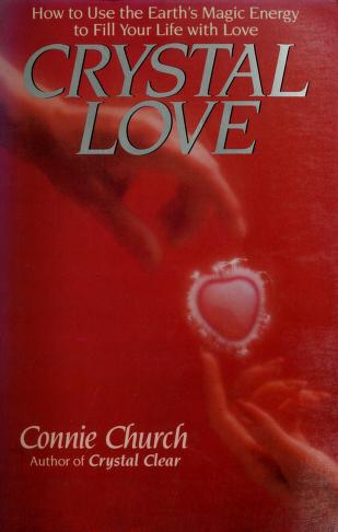 Cover of: Crystal Love  | Connie Church