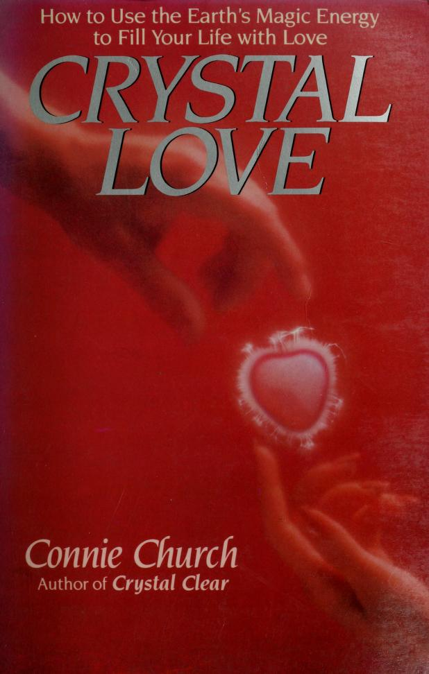 Crystal Love  by Connie Church