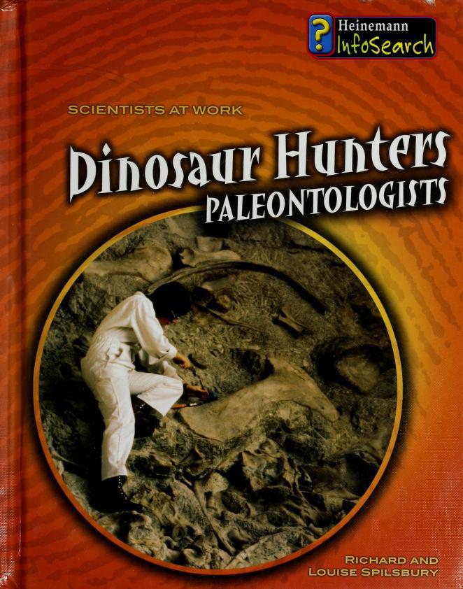 Dinosaur hunters by Richard Spilsbury