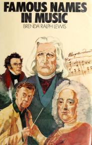 Cover of: Famous Names in Music (Famous Names)   Brenda Ralph Lewis