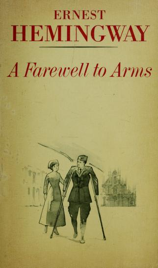 Farewell to Arms (A Scribner Classic) by Ernest Hemingway