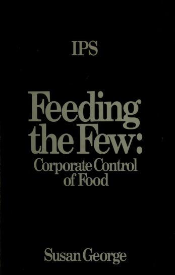 Feeding the few by Susan George