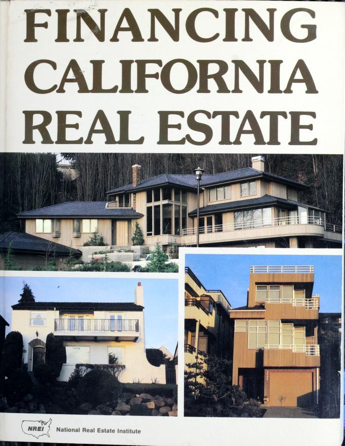 Financing California real estate by National Real Estate Institute