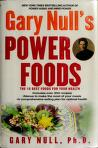 Cover of: Gary Null's power foods