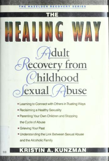 Cover of: The healing way | Kristin A. Kunzman