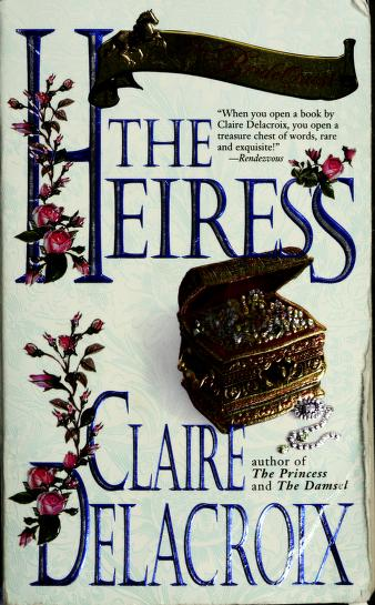 Cover of: The heiress | Claire Delacroix