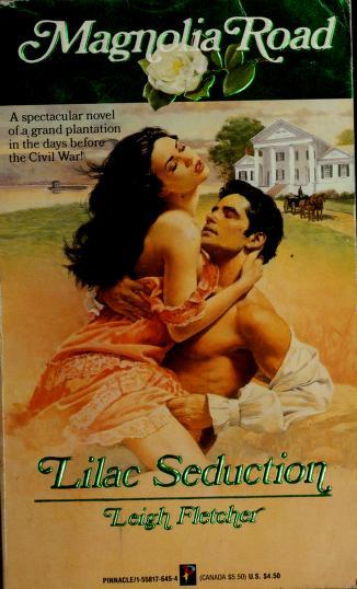 Cover of: Lilac Seduction/Magnolia Road | L. Fletcher