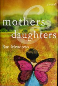 Cover of: Mothers and daughters | Rae Meadows