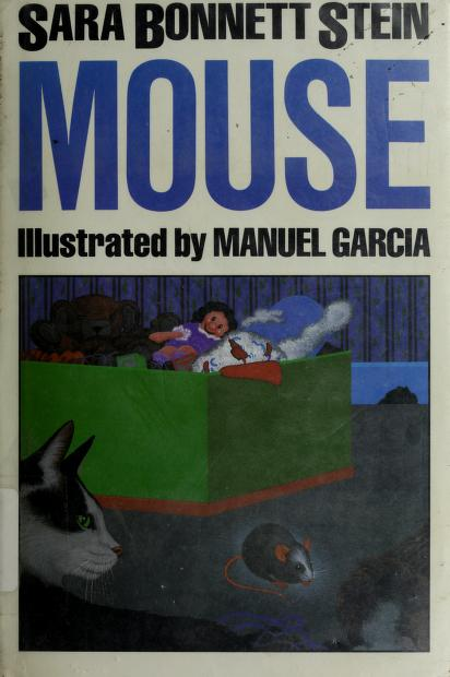 Mouse by Sara Bonnett Stein