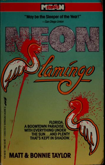 Cover of: Neon Flamingo (Mean Streets) | Matt Taylor, Bonnie Taylor