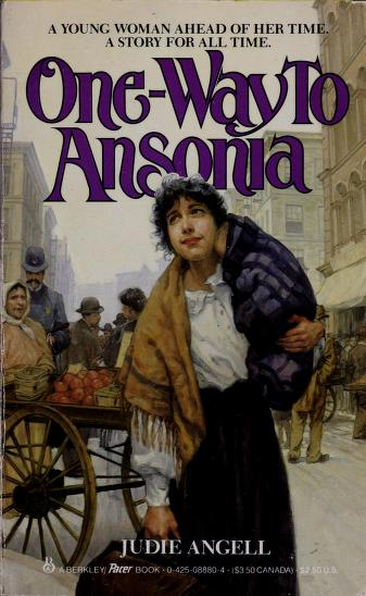 Cover of: One Way to Ansonia | Judie Angell