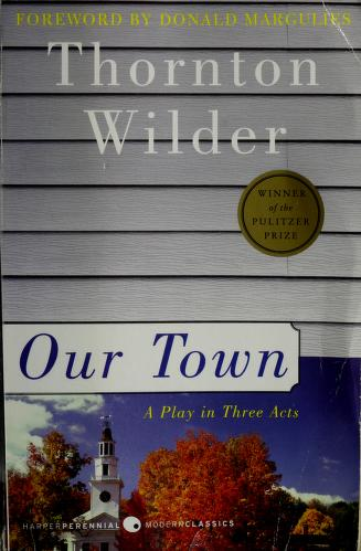 Cover of: Our town | Thornton Wilder