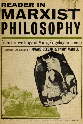 Cover of: Reader in Marxist philosophy   Howard Selsam