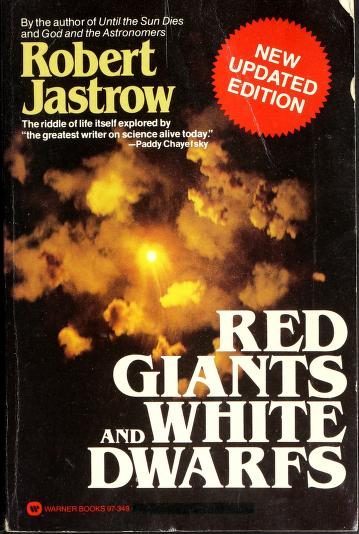 Red giants and white dwarfs by Robert Jastrow