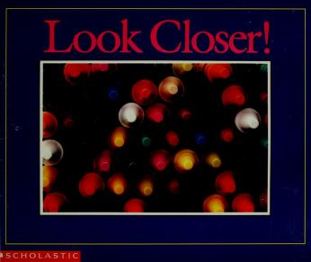 Cover of: Look Closer! by