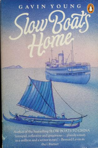 Cover of: Slow boats home | Gavin Young