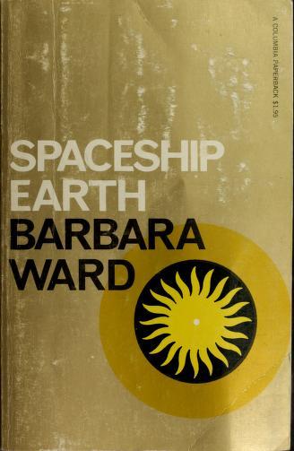 Spaceship earth by Barbara Ward