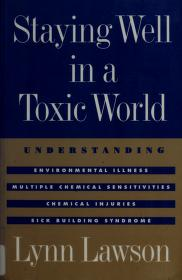 Staying well in a toxic world by Lynn Lawson