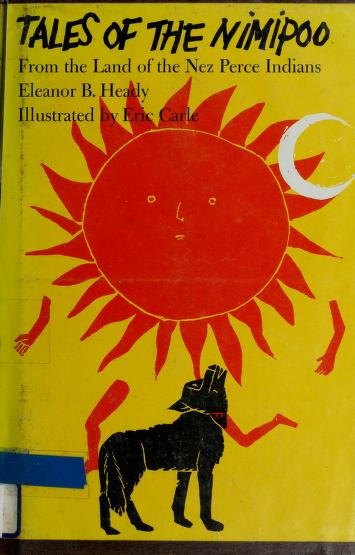 Cover of: Tales of the Nimipoo from the land of the Nez Perce Indians | Eleanor B. Heady
