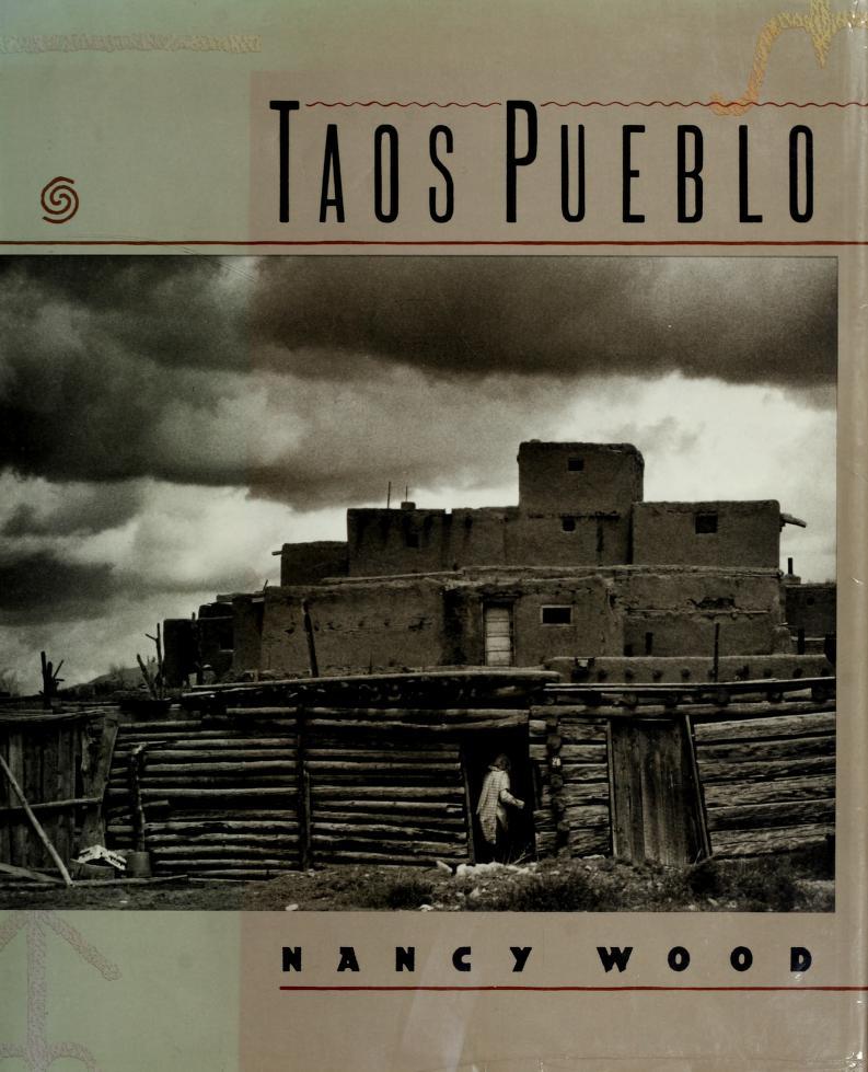 Taos pueblo by Nancy C. Wood
