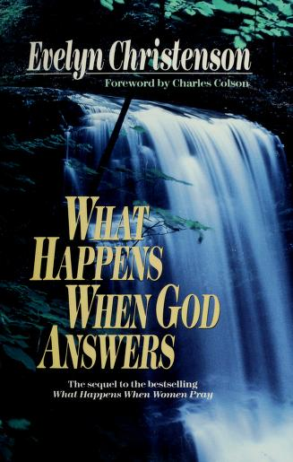 What Happens When God Answers? by Evelyn Christenson