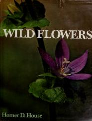 Cover of: Wild flowers | Homer D. House