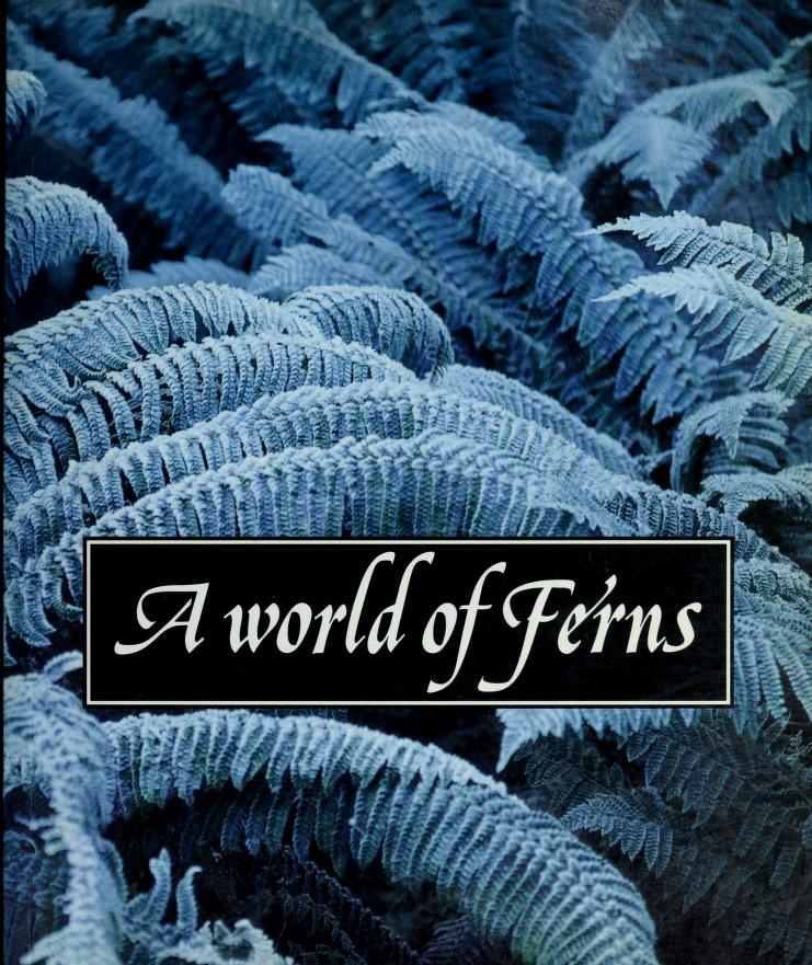 A world of ferns by J. Camus