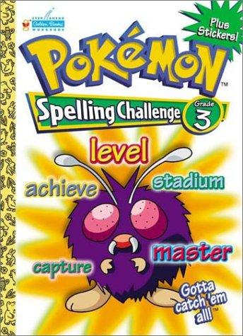 Pokemon Spelling Challenge Grade 3 with EZ Peel Stickers by Golden Books