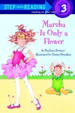 Marsha is only a flower by Barbara Bottner