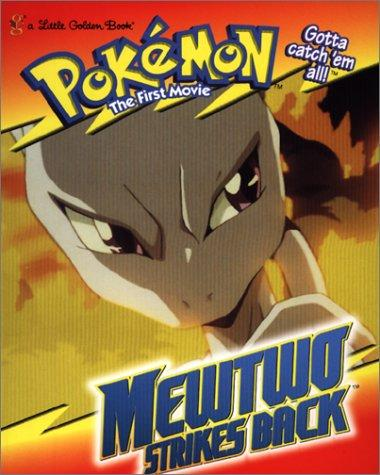 Mewtwo Strikes Back by Golden Books