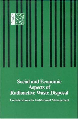 Social and Economic Aspects of Radioactive Waste Disposal by National Research Council.