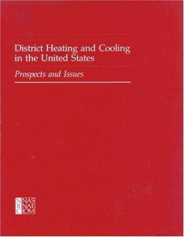 District Heating and Cooling in the United States by National Research Council.