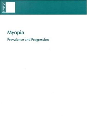 Myopia by National Research Council.