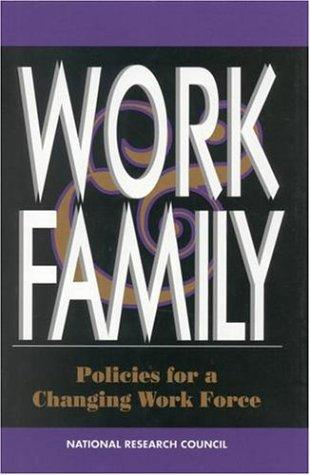 Work and Family by National Research Council.