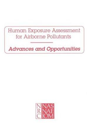 Human Exposure Assessment for Airborne Pollutants by National Research Council.